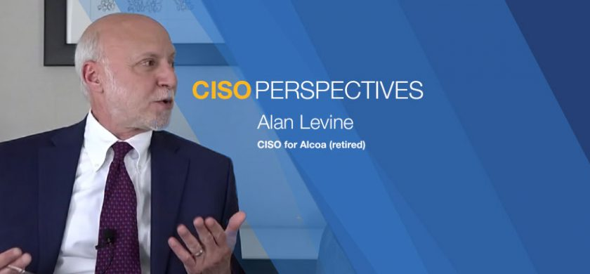 CISO Perspectives: Alan Levine