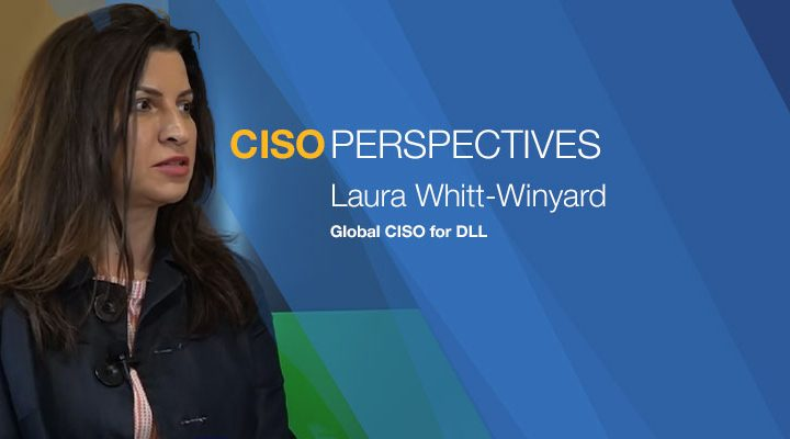 CISO Perspectives With Laura Whitt-Winyard